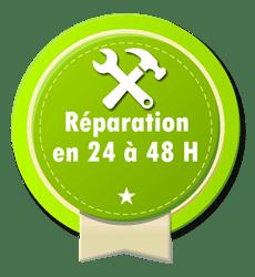 Réparation en 24 h à 48 h en moyenne